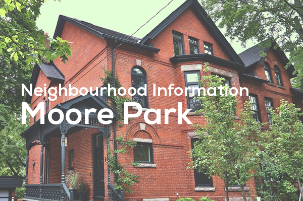 Moore Park Neightbourhood Information from Jethro Seymour