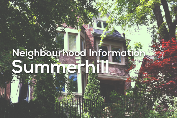 Summerhill neighbourhood real estate by top Realtor Jethro Seymour